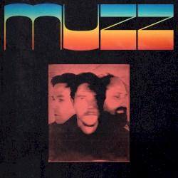 Muzz - Bad Feeling
