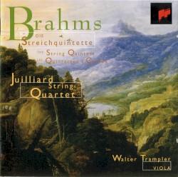 Die Streichquintette by Brahms ;   Juilliard String Quartet ,   Walter Trampler