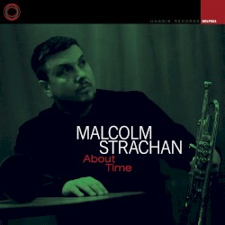Malcolm Strachan - Better Late Than Never