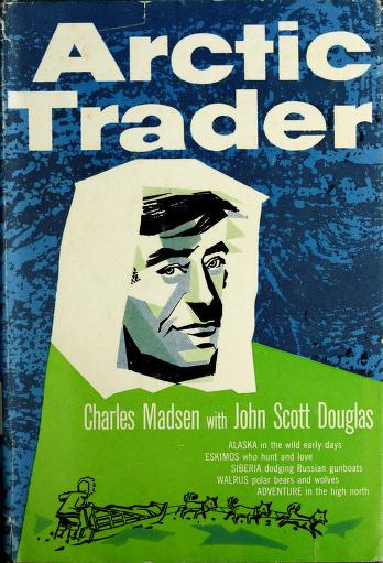 Cover of: Arctic trader by Charles Madsen