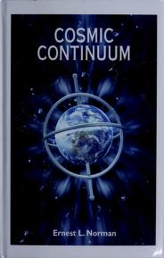 Cover of: Cosmic Continuum | Ernest L. Norman