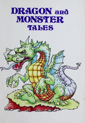 Dragon and monster tales by Corinne Denan