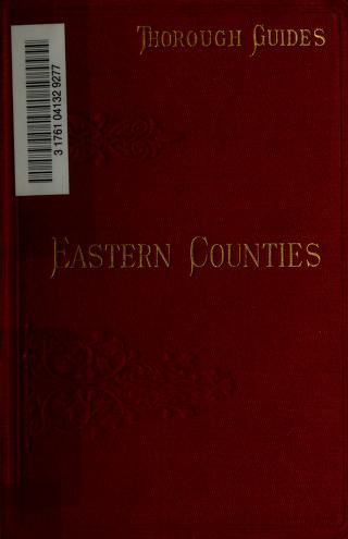 Cover of: The Eastern Counties; their watering places, cathedral cities, and other places of interest, together with the approaches from London. Maps and plans by Bartholomew by