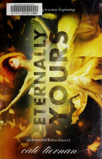Cover of: Eternally yours   Cate Tiernan
