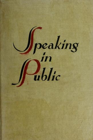 Cover of: Speaking in public | Wayland Maxfield Parrish