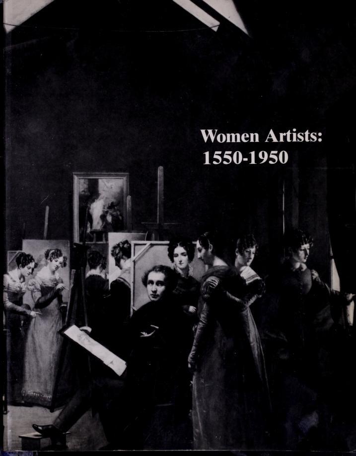 Women artists, 1550-1950 by Ann Sutherland Harris